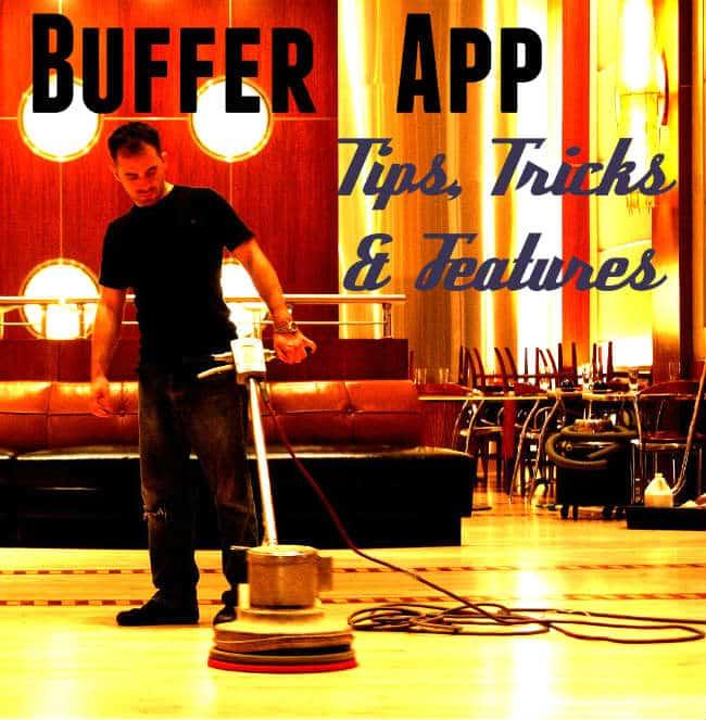 buffer app tips tricks features