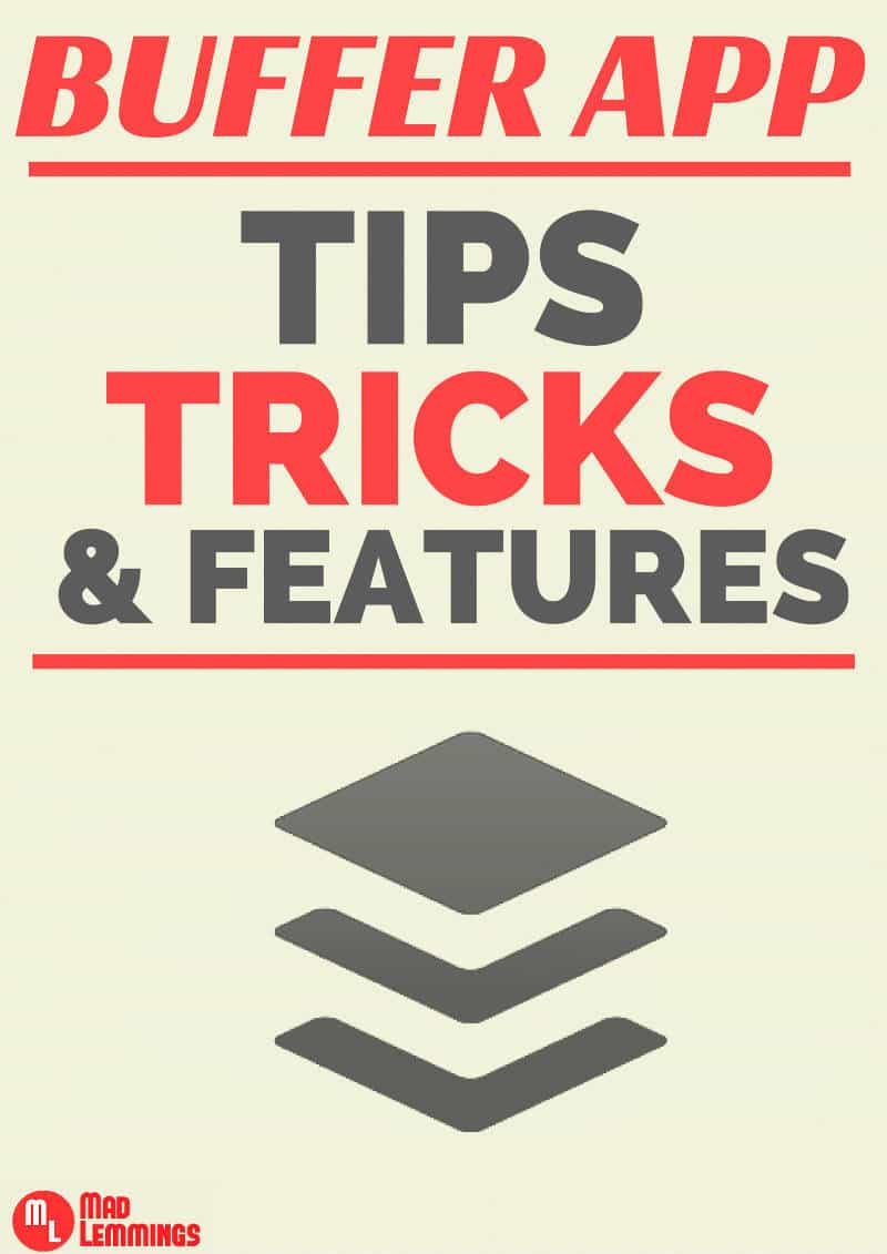 Buffer App Tips Tricks and Features
