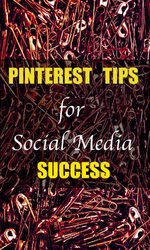 pinterest tips social media success