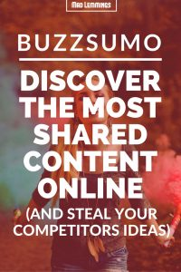 Buzzsumo Review - Find the Most Shared Content Online