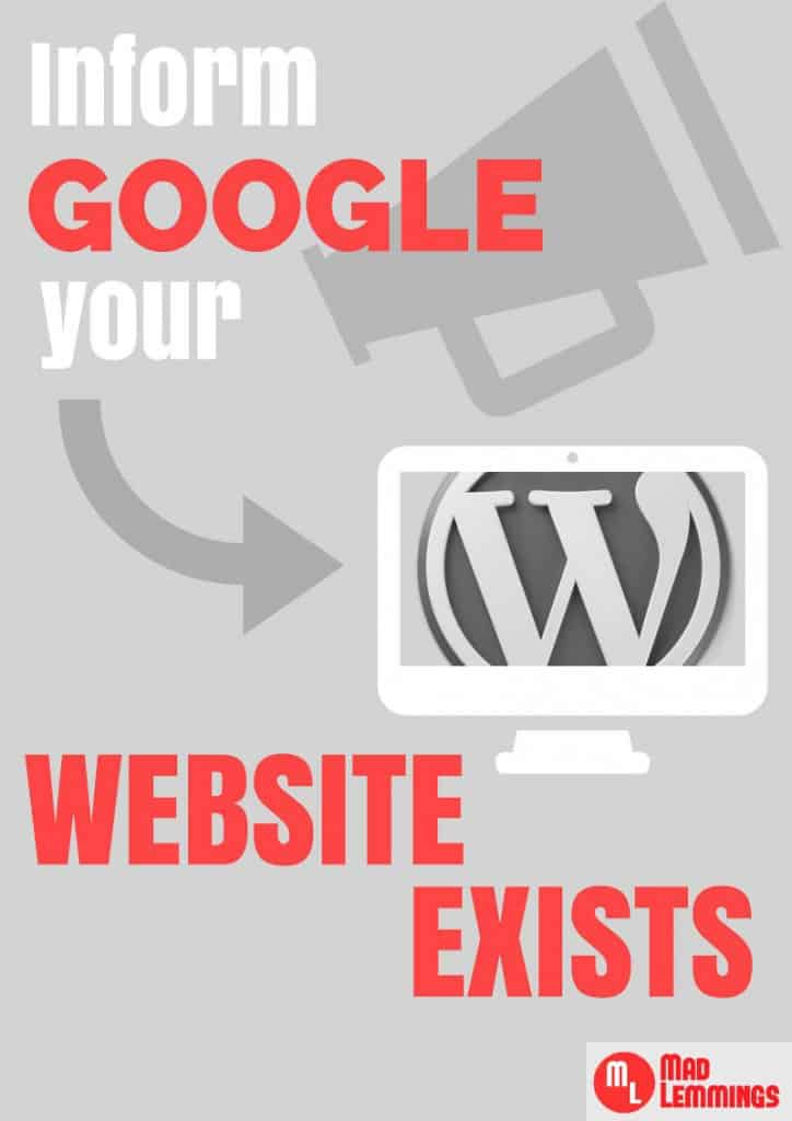 How To Inform Google A New Website Exists