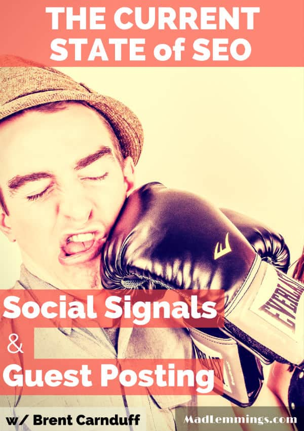 Current state of SEO - Social signals & guest posting