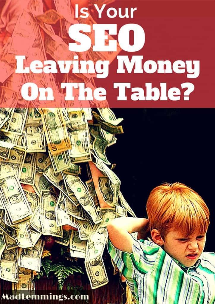 SEO Money On the Table