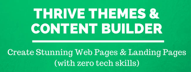 Thrive Themes & Thrive Content Builder