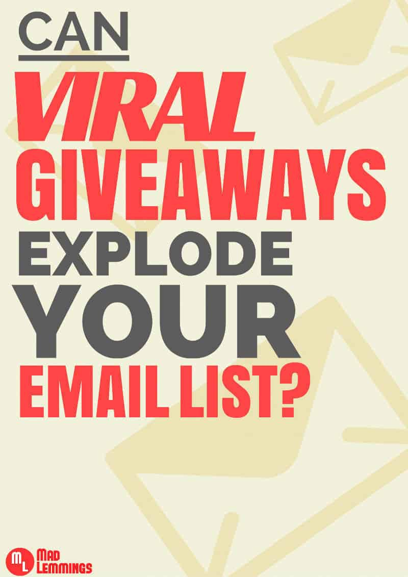 viral-giveaways-explode-email-list