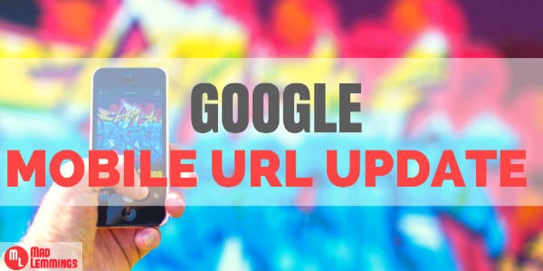 Google Mobile URL Update