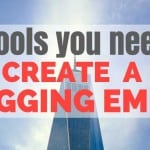10 Tools to Create a Blogging Empire