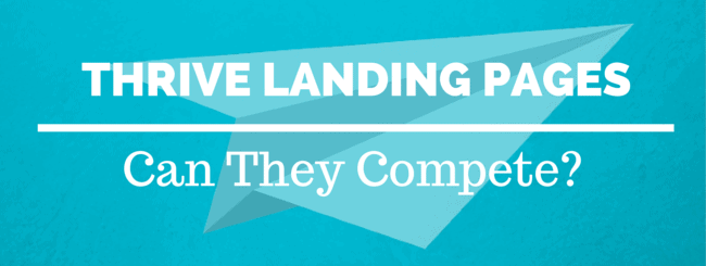 Thrive Landing Pages Review