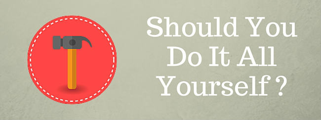 Should You Do It Yourself?