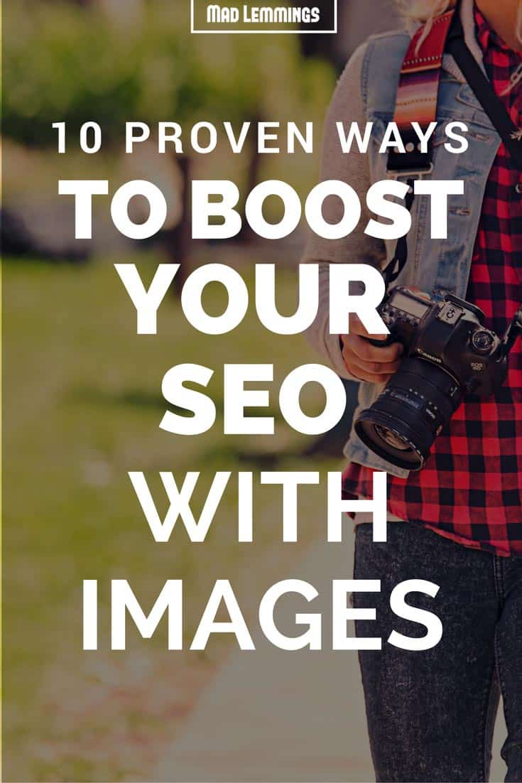 10 Proven Ways To Boost Your Image SEO