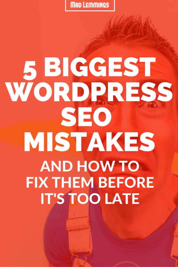 Biggest And Most Common WordPress SEO Mistakes (And How To Fix Them)