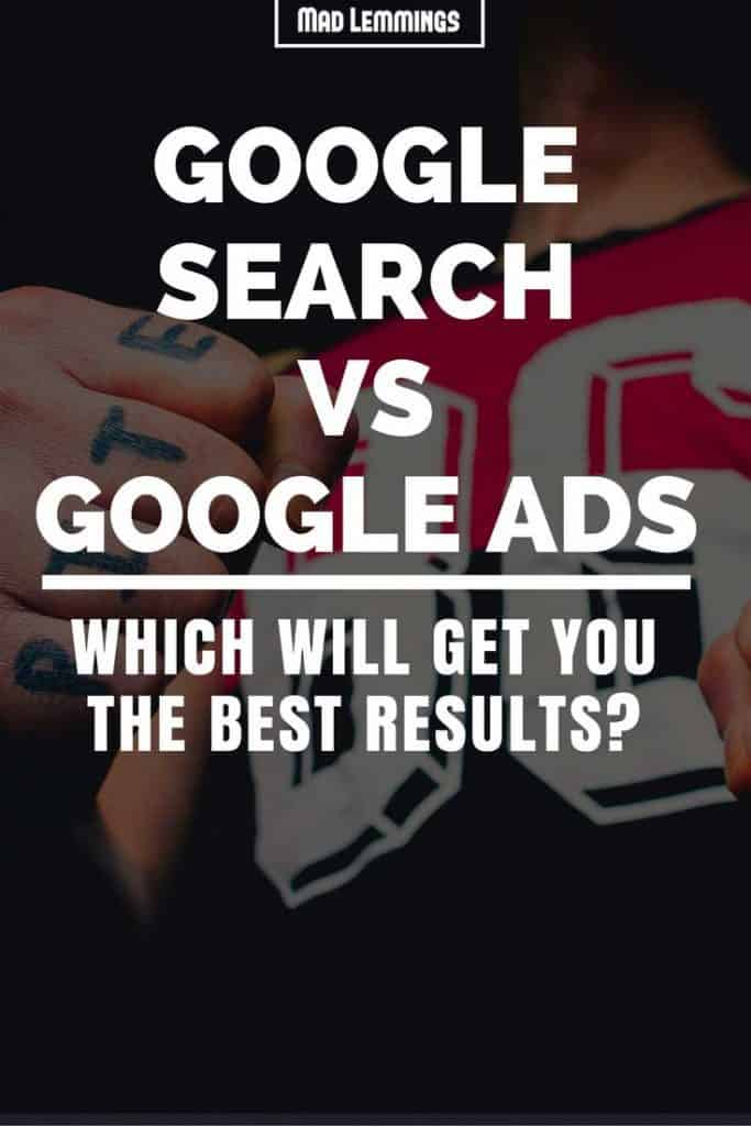Google Ads Vs Organic Search