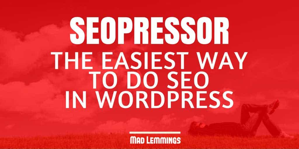 SEOPressor Review - Easy SEO