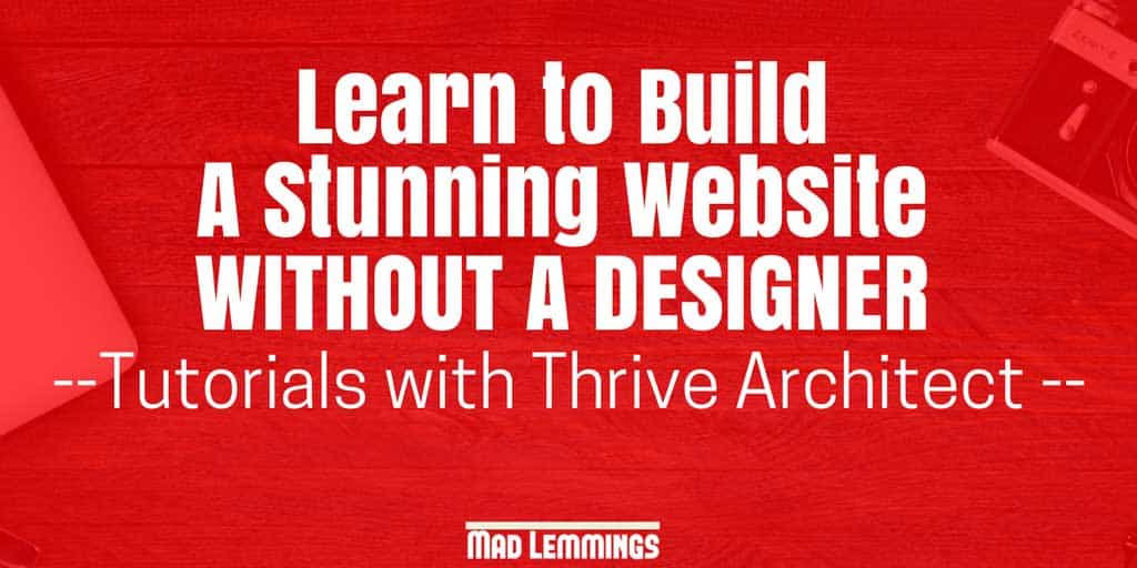 Thrive Architect Tutorials