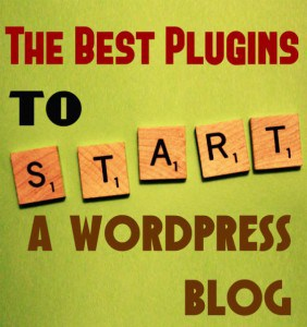 best plugins to start a wordpress blog