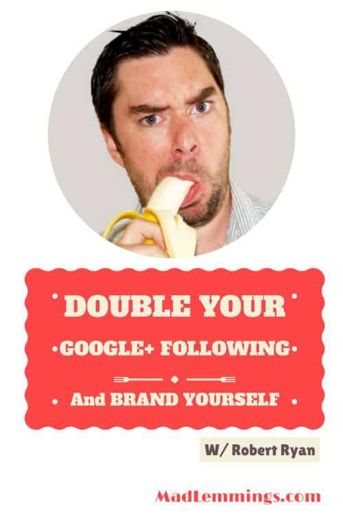 robert ryan double google plus branding