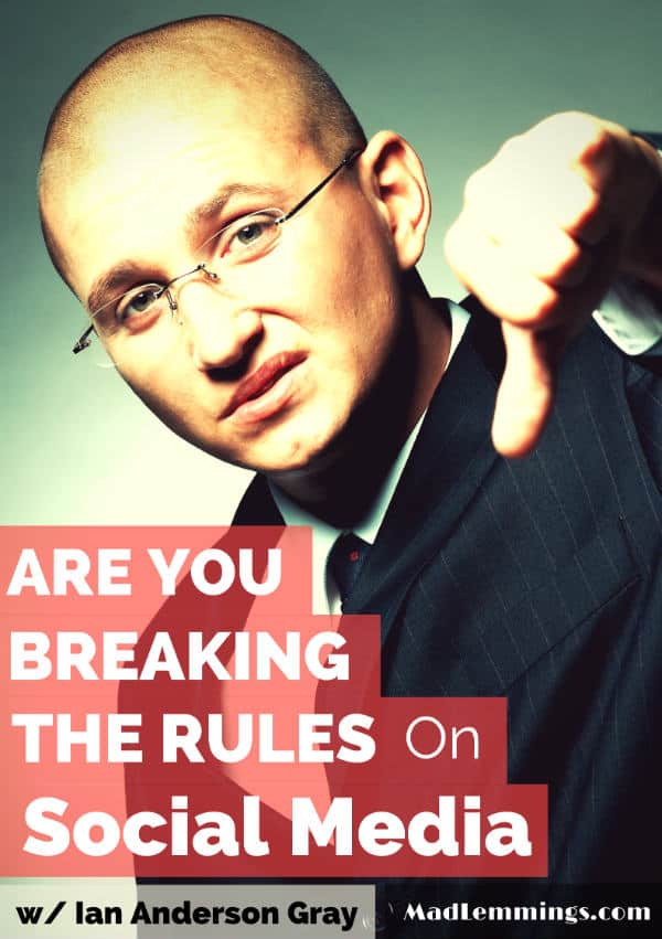 Are you breaking the rules on social media?