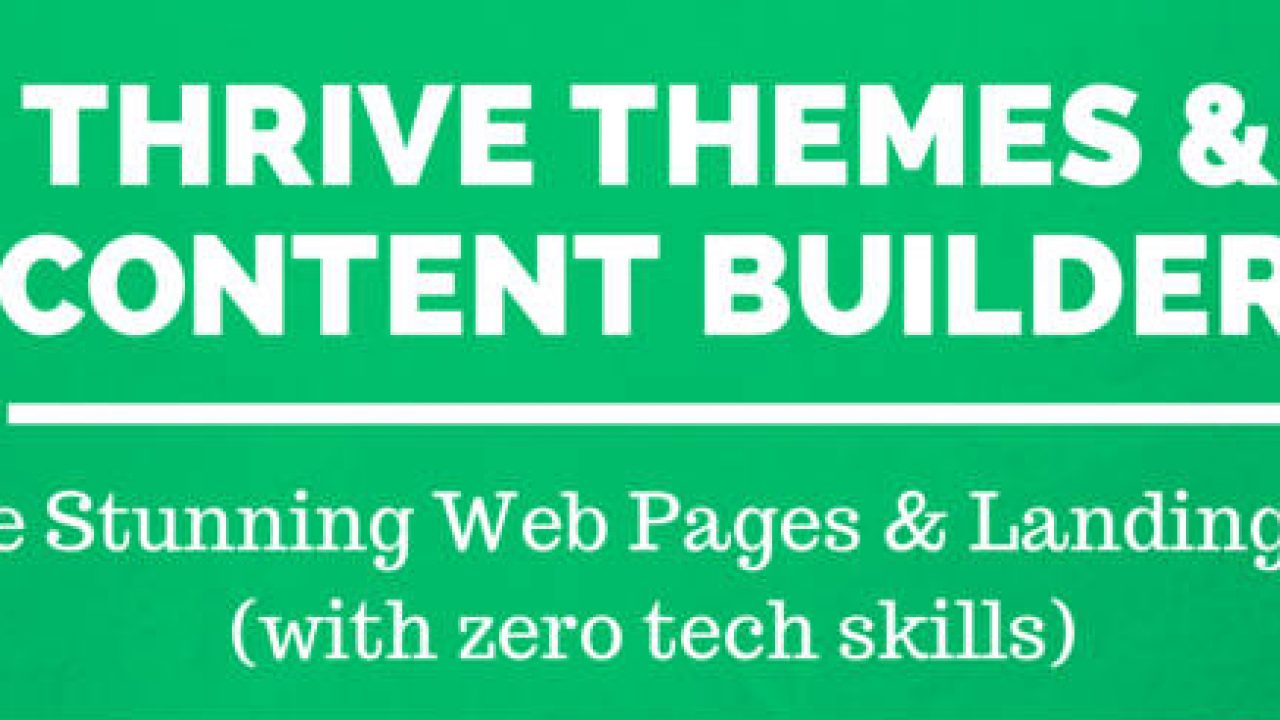Thrive Themes - Thrive Content Builder