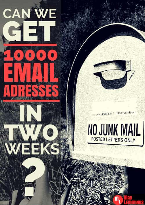 Can We Get 10,000 Emails in 2 Weeks?