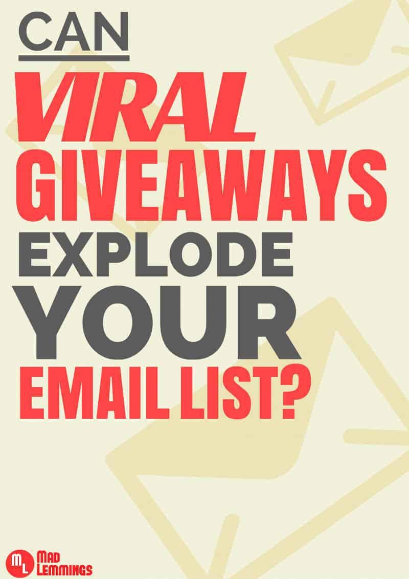 viral-giveaways-explode-email-list