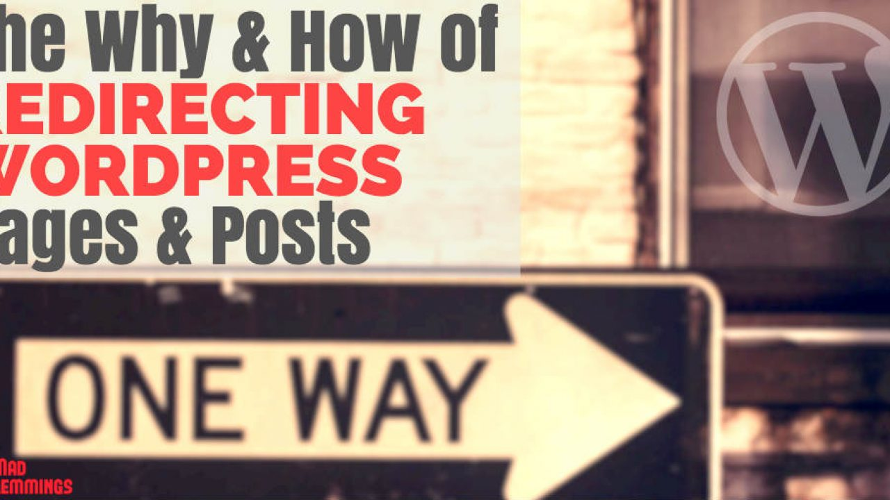 How To Redirect a WordPress Page or Post