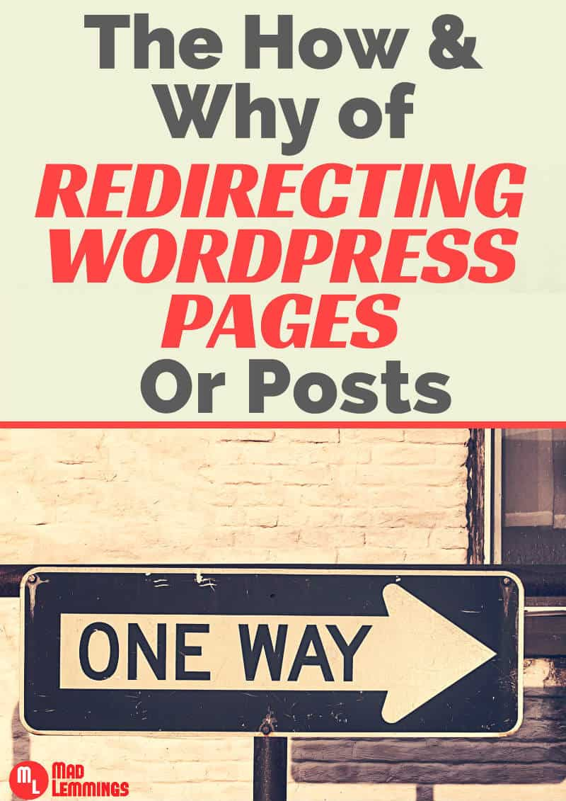 The Hows and Whys of WordPress page redirection
