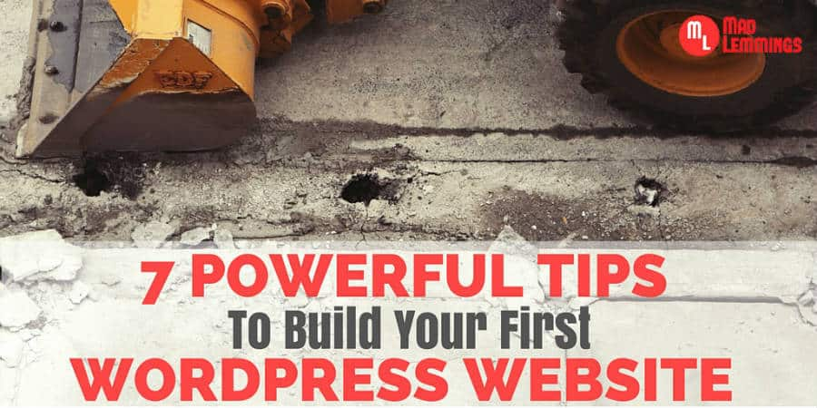 7 Powerful Tips for Your First WordPress Website