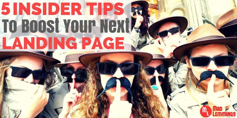 Insider Tips to Boost Your Landing Page