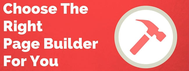 Choose The Right Page Builder Plugin