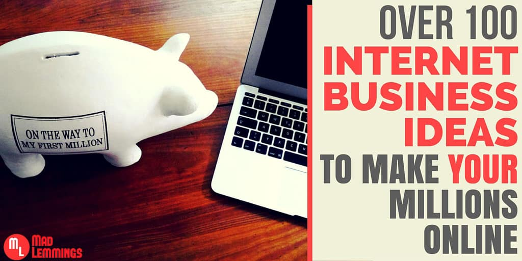 Over 100 Online Business Ideas Opportunities To Make Money