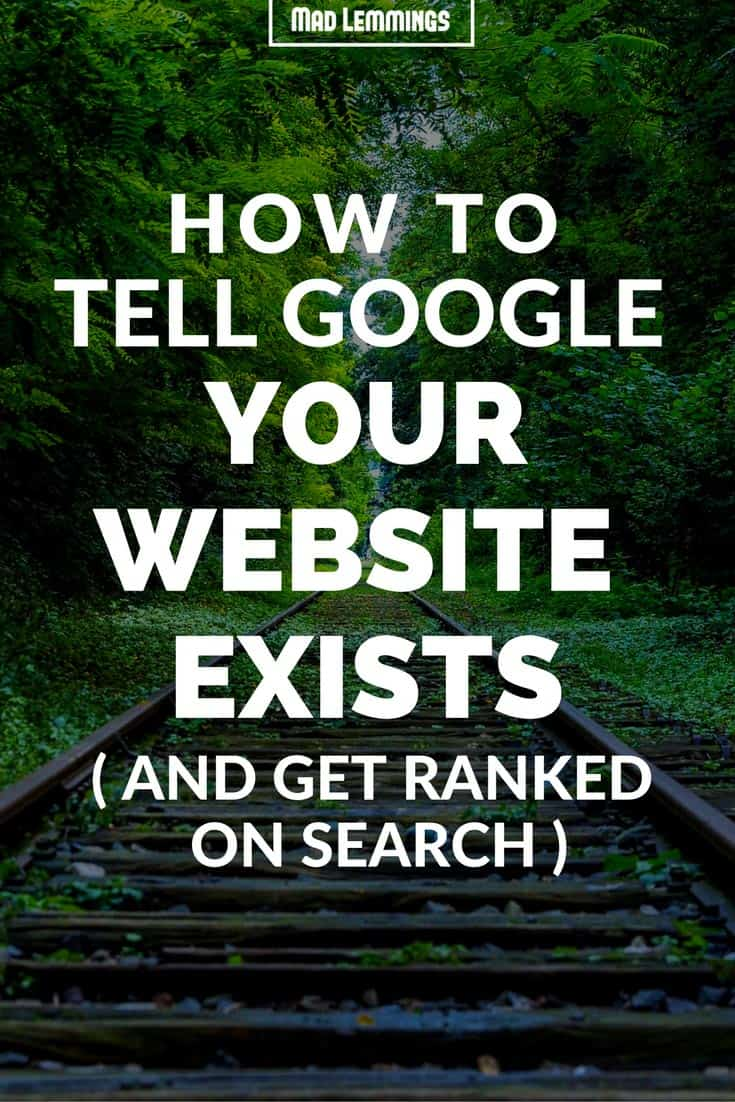 How To Index a New Website And Tell Google It Exists