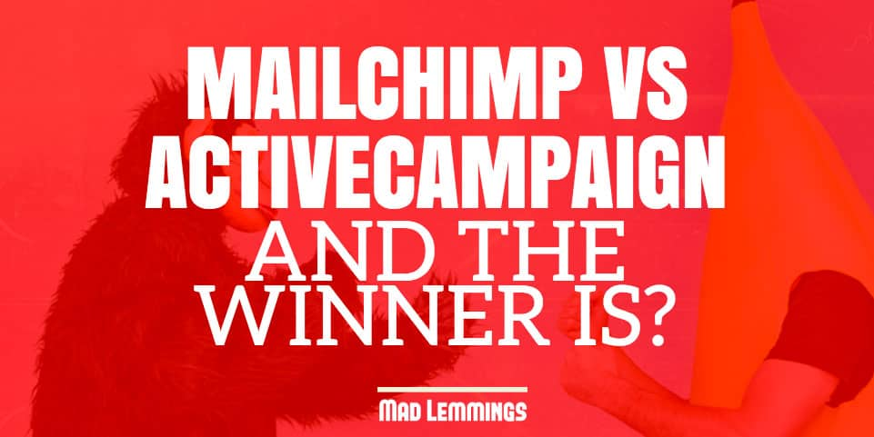 Mailchimp or ActiveCampaign - Which is right for you?