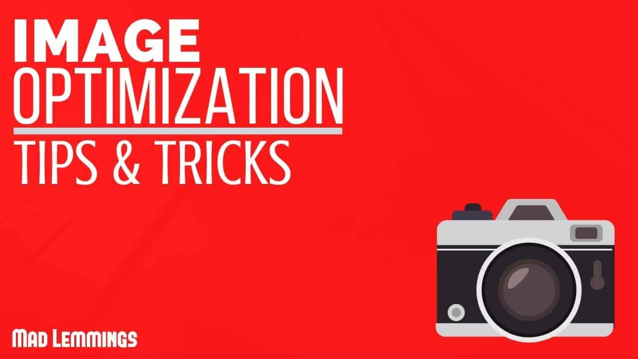 image optimization tips tricks